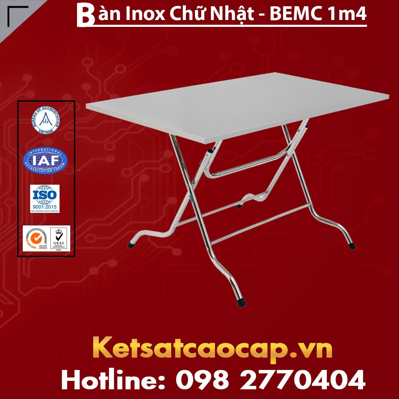 Bàn INOX Chữ Nhật BEMC - 1m4