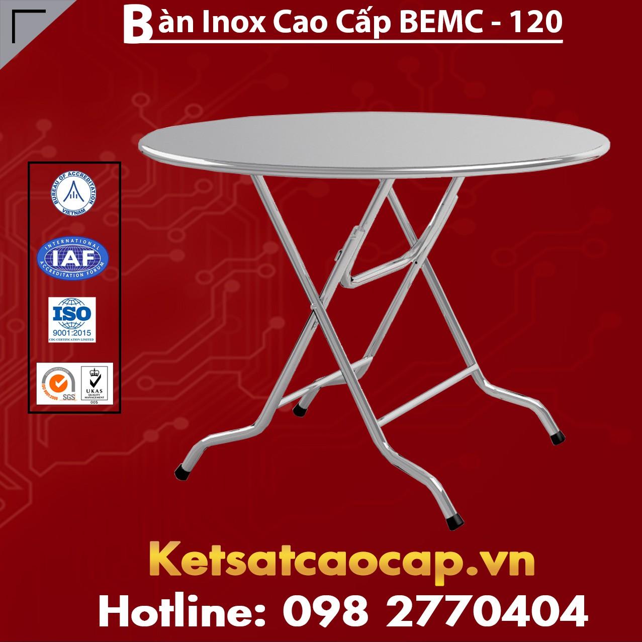 Bàn Inox Cao Cấp BEMC - 120